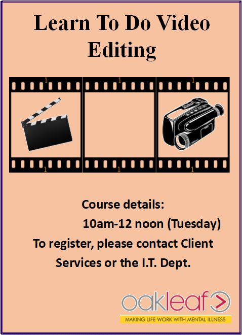 Learn Video Editing: 10am-12pm. Contact IT Department to register