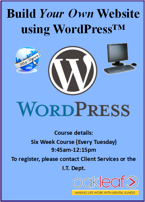 Build a website with WordPress: a six-week course (every Tuesday), 9:45am-12:15pm. Contact IT Department to register.